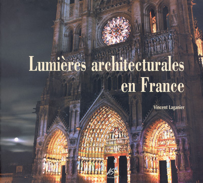 Lumières architecturales en France - couverture - Vincent Laganier